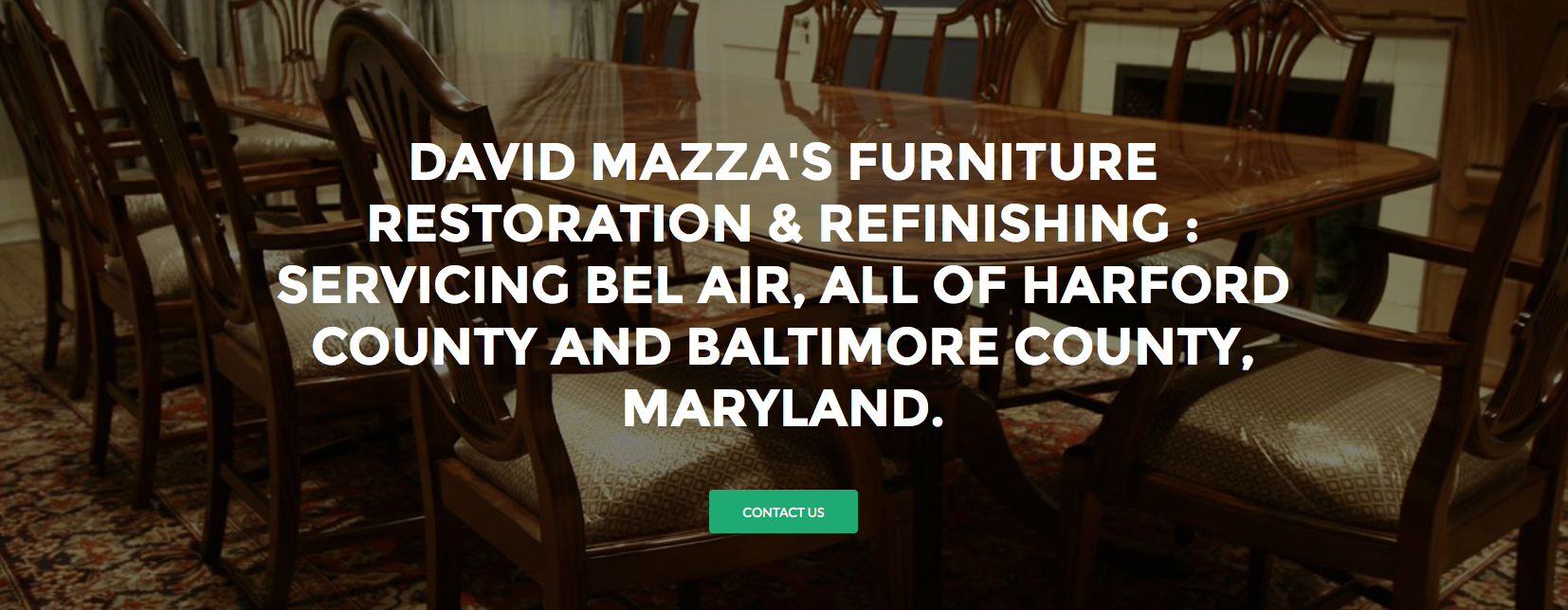 David Mazza's Furniture Restoration Services in Bel Air Maryland, Harford County Maryland, Baltimore County Maryland